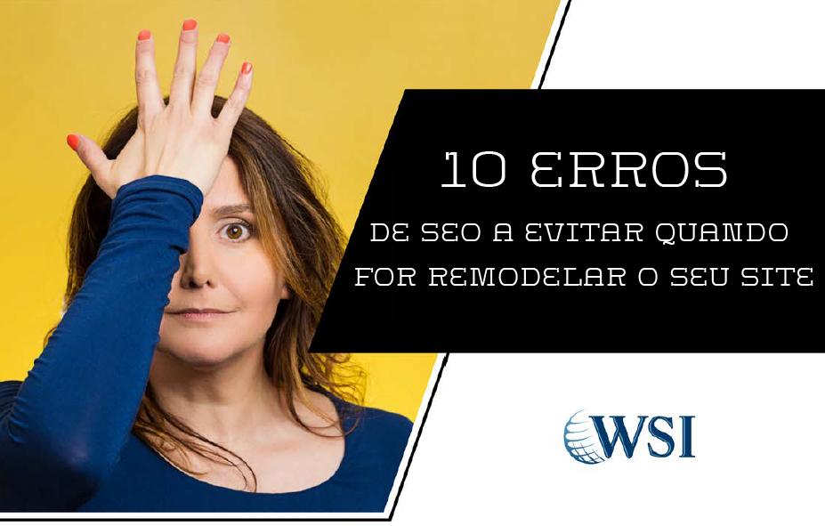 10-erros-de-seo-a-evitar-quando-for-remodelar-o-seu-site.png
